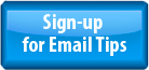 Sign-up for Email Tips